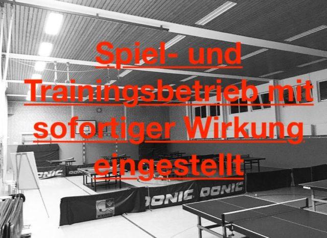 Spiel- und Trainingsbetrieb eingestellt(Tischtennis)
